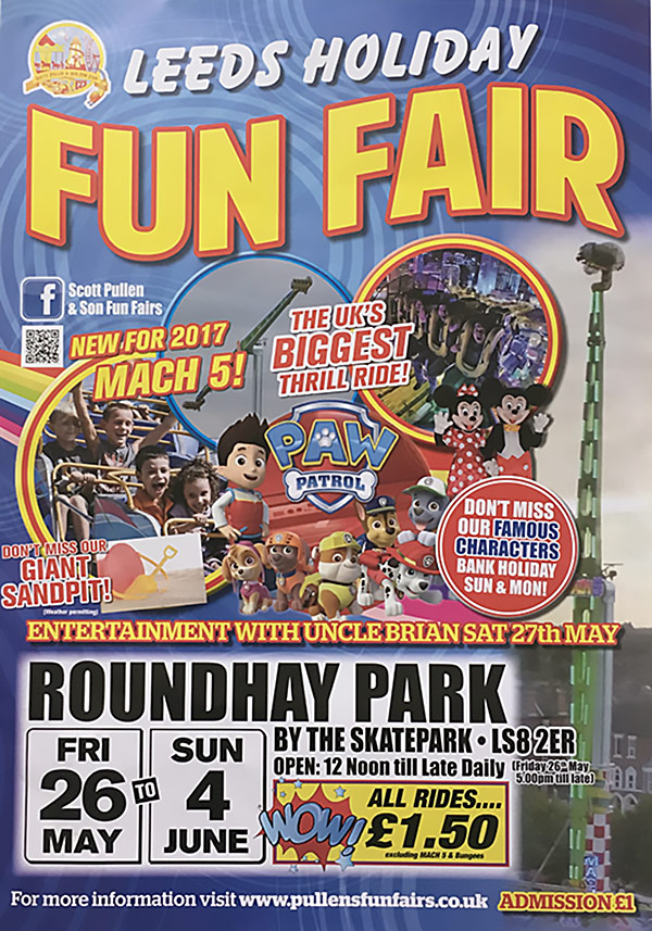 Poster Leeds Holiday Funfair at Roundhy Park 26th May - 4th June 2017.